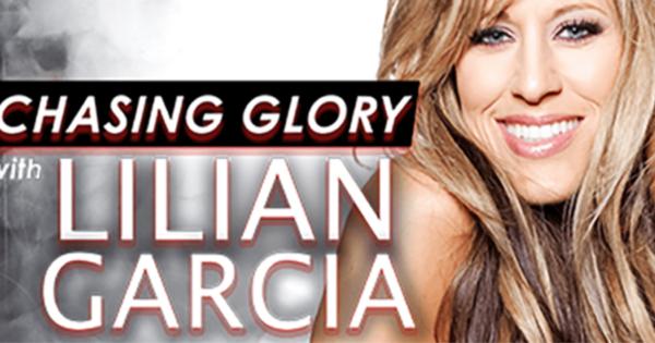 Lilian Garcia Chasing Glory